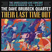 Their Last Time Out by Dave Brubeck