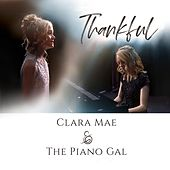 Thankful (feat. The Piano Gal) by Clara Mae