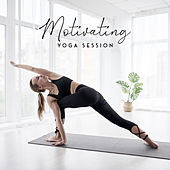 Motivating Yoga Session - Start the Day with a Series of Stretching Exercises and Meditation and Recharge Your Batteries for the Rest of the Day by Core Power Yoga Universe Yoga Music Followers