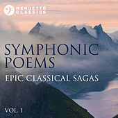 Symphonic Poems: Epic Classical Sagas, Vol. 1 von Various Artists