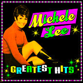 Greatest Hits by Michele Lee