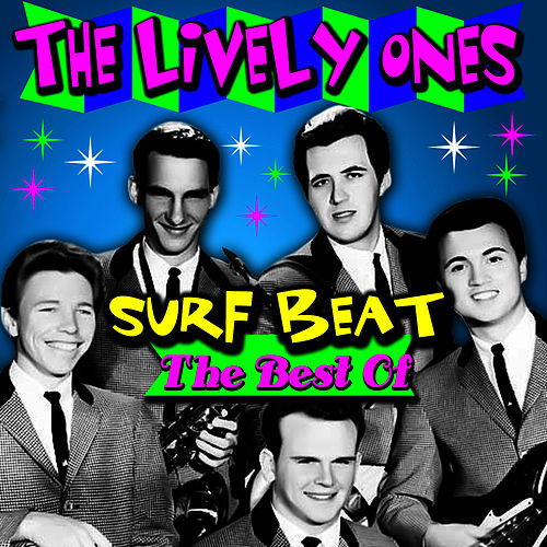 Surf Beat - The Best Of by The Lively Ones