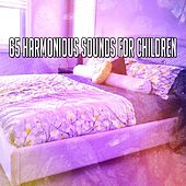 65 Harmonious Sounds for Children by Best Relaxing SPA Music