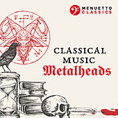 Classical Music Metalheads de Various Artists
