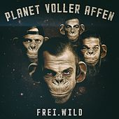 Planet voller Affen von Frei.Wild
