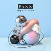 Feel Right Now (feat. Nonô) (Majestic Remix) de Parx
