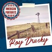 American Portraits: Roy Drusky by Roy Drusky