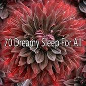70 Dreamy Sleep for All de Lullaby Land