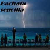 Bachata Sencilla de Andy Andy, anthony santos, Aventura, Blas Duran, El Chaval