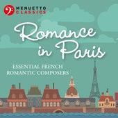 Romance in Paris: Essential French Romantic Composers von Various Artists