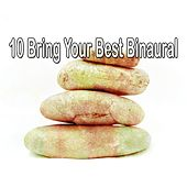 10 Bring Your Best Binaural de Binaural Beats Sleep