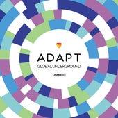 Global Underground: Adapt #4 / Unmixed de Various Artists