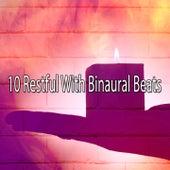 10 Restful with Binaural Beats de Binaural Beats
