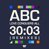 Love Conquers All (Remixes) de ABC