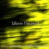 Dietro l'incanto by Floraleda Sacchi