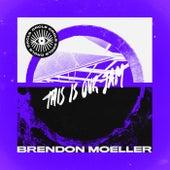 This Is Our Jam von Brendon Moeller