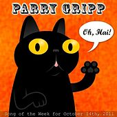 Oh Hai - Single by Parry Gripp