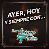 AYER, HOY Y SIEMPRE CON… LOS LIRICOS DE TERAN by Los Liricos De Terran