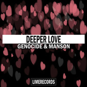 Deeper Love by Manson Genocide