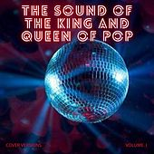The Sound of the King and Queen of Pop Vol. 1 by Various Artists