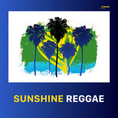 Sunshine Reggae von Various Artists