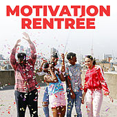 Motivation Rentrée de Various Artists