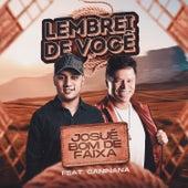 Lembrei de Você (feat. Caninana) de Josué Bom de Faixa