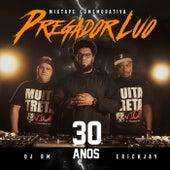 Mixtape 1 Pregador Luo - 30 anos (Remix) de Pregador Luo