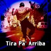 Tira Pa' Arriba de Various Artists