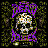 Holy Ground von The Dead Daisies