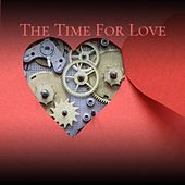 The Time For Love by Various Artists