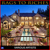 Rags To Riches by Various Artists