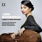 Dear Mademoiselle - A Tribute to Nadia Boulanger de Astrig Siranossian