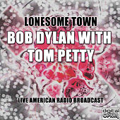 Lonesome Town by Bob Dylan