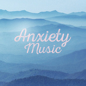 Anxiety Music de Various Artists