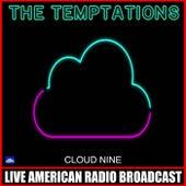 Cloud Nine (Live) di The Temptations