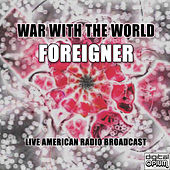 War with the World (Live) de Foreigner