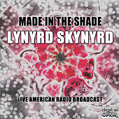 Made in the Shade (Live) de Lynyrd Skynyrd