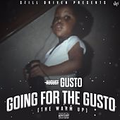 Going For The Gusto by August UBM