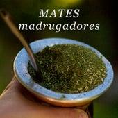 Mates madrugadores von Various Artists