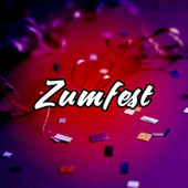 Zumfest by Various Artists