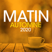 Matin Automne 2020 de Various Artists