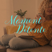 Moment Détente fra Various Artists