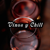 Vinos y Chill de Various Artists