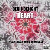 Devil Delight (Live) de Heart