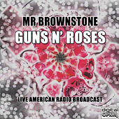 Mr Brownstone (Live) by Guns N' Roses