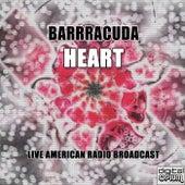 Barrracuda (Live) de Heart