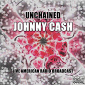 Unchained (Live) von Johnny Cash