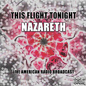 This Flight Tonight (Live) by Nazareth
