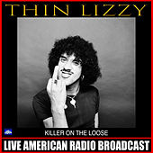 Killer On The Loose (Live) de Thin Lizzy